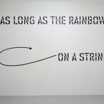 Lawrence Weiner, ABOVE ABOVE THE MOONLIGHT, 2013