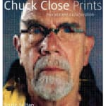 Chuck Close: Process and Collaboration