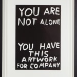 David Shrigley, You are not alone