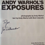 Andy Warhol´s Exposures signed by Warhol, Joe Dalessandro & Holly Woodlawn. With drawings by Warhol and lipstick kiss by Woodlawn.