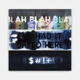 Artwork thumbnail: Mel Bochner, Blah, Blah, Blah / I've Had It Up To Here / $#!+, 2019