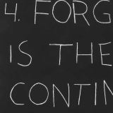 Artwork thumbnail: Mel Bochner, Forgetting Is The Only Continuum, 1970 / 2018