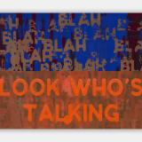Artwork thumbnail: Mel Bochner, Blah, Blah, Blah / Look Who's Talking, 2019