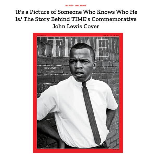 'It's a Picture of Someone Who Knows Who He Is.' The Story Behind TIME's Commemorative John Lewis Cover