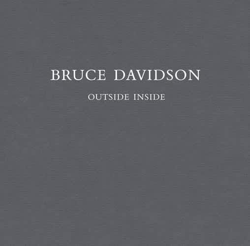 Bruce Davidson: Outside Inside