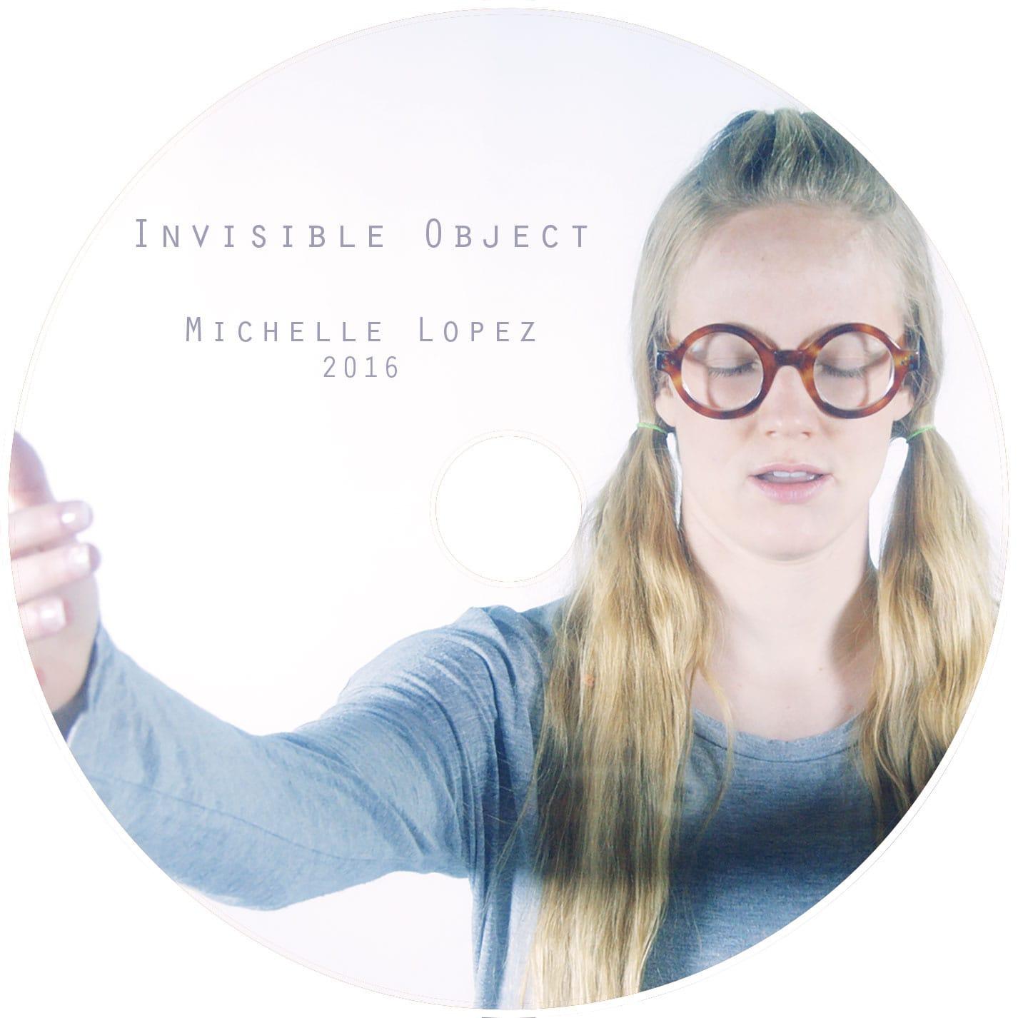 Michelle Lopez, Invisible Object, 2016