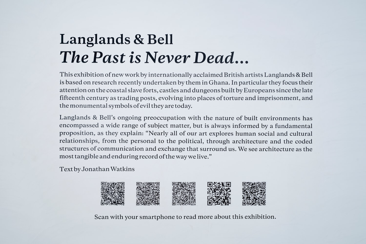 Langlands & Bell, Installation - 'The Past Is Never Dead...'