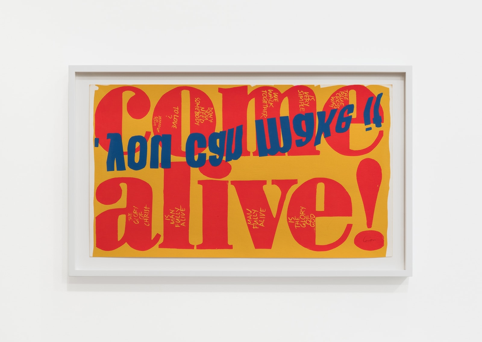 Corita Kent come alive, 1967 Screenprint 13 x 23 in (33 x 58.4 cm) $5,000.00