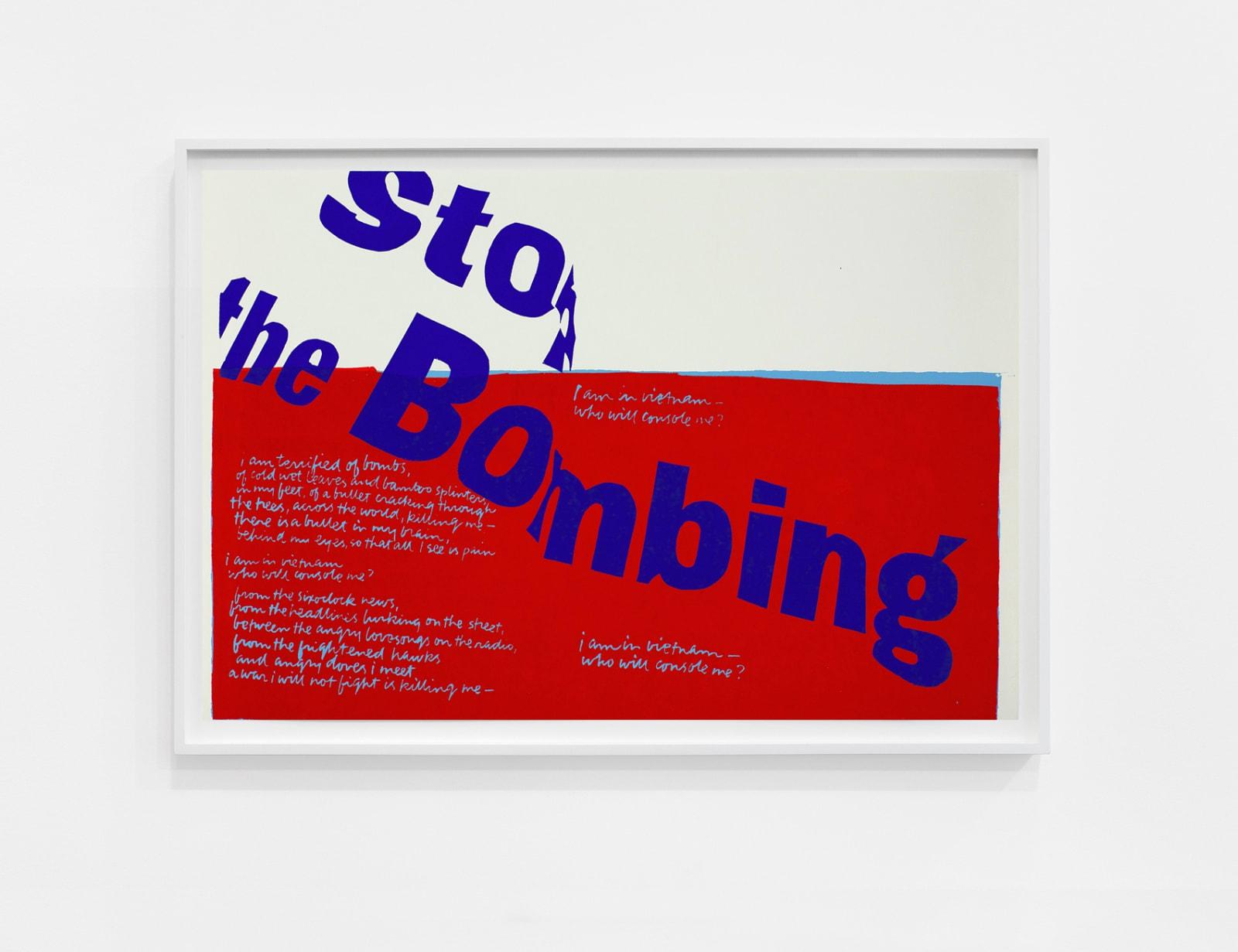 Corita Kent stop the bombing, 1967 Screenprint framed: 18 3/4 x 26 in (47.6 x 66 cm)
