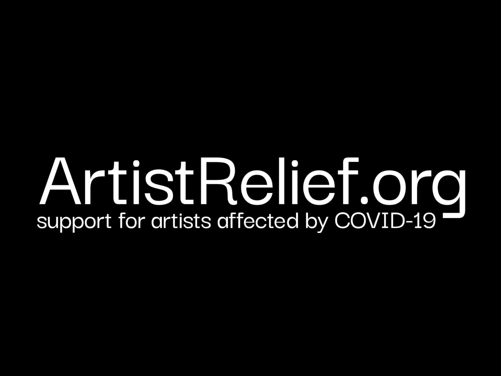 Artist Relief Artist Relief. To support artists during the COVID-19 crisis, a coalition of national arts grantmakers have come together to create an emergency initiative to offer financial and informational resources to artist across the United States.