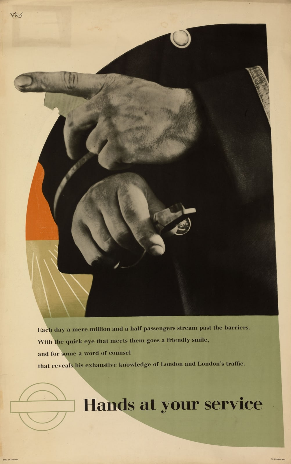 Hans Schleger (Zéró) (1898-1976) Hands at Your Service (Ticket Collector) 1946 Lithograph 101.6 x 63.5 cm Ben Uri Collection © Hans Schleger (Zéró) estate To see and discover more about this artist click here