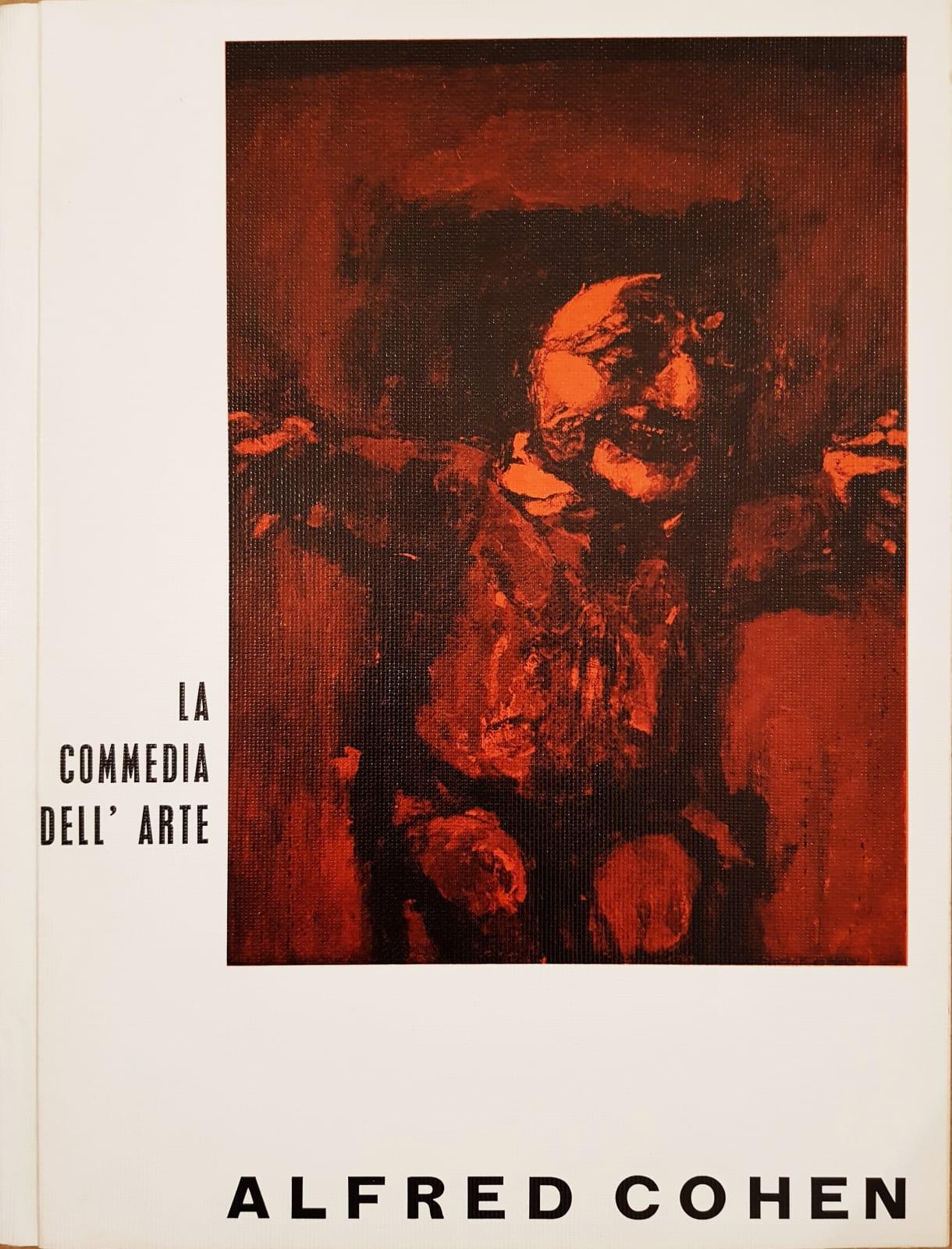 The Commedia dell'Arte / 1962-64 Alfred Cohen, La Commedia dell'Arte 1963 - Catalogue published by the Brook Street Gallery, London W.1