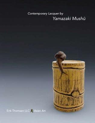 Contemporary Lacquer by Yamazaki Mushū 2007