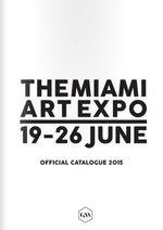 THE MIAMI ART EXPO JUNE 19 - 26. 2015