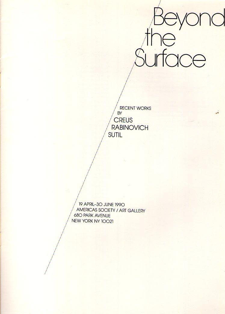 Beyond the Surface: Recent works by Creus, Rabinovich, and Sutil exhibition catalogue cover, The Americas Society, 1990. Image courtesy of AbeBooks