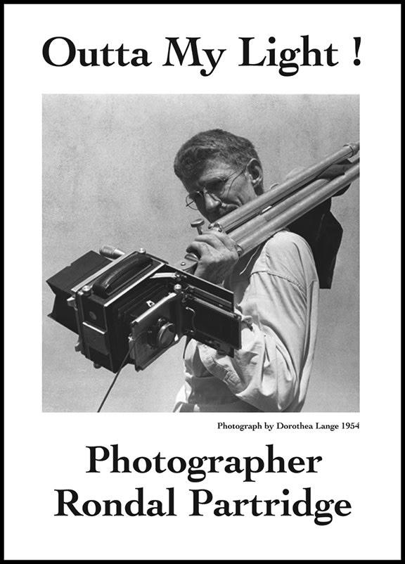 DVD - Outta My Light: Photographer Rondal Partridge, A film by Meg Partridge, Elizabeth Partridge, Dyanna Taylor