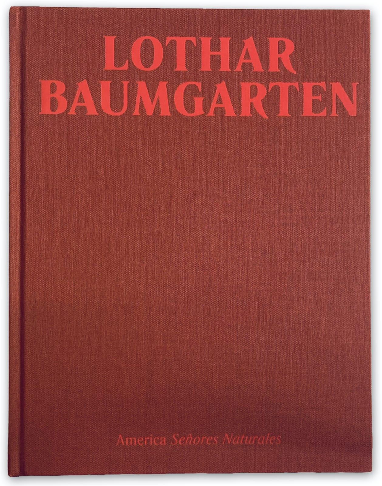 Lothar Baumgarten America Señores Naturales