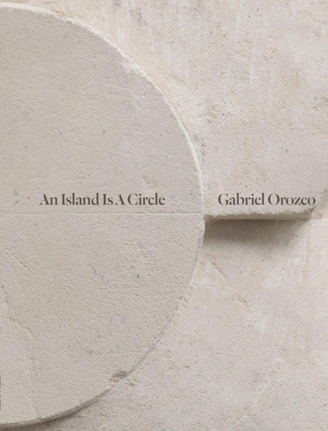 Gabriel Orozco An Island Is A Circle