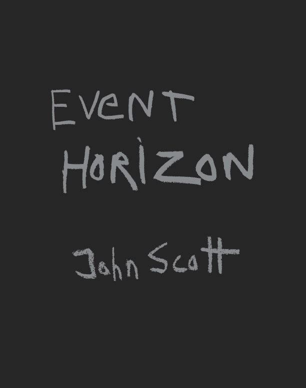 John Scott | Event Horizon