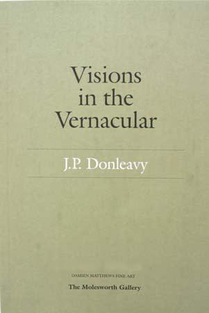 Visions in the vernacular JP Donleavy
