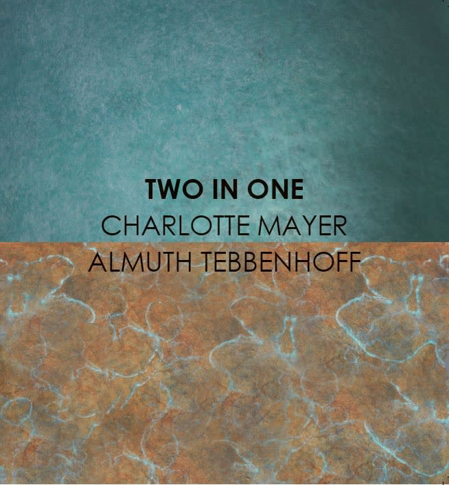 Two in One Charlotte Mayer and Almuth Tebbenhoff