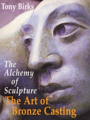 The Alchemy of Sculpture The Art of Bronze Casting