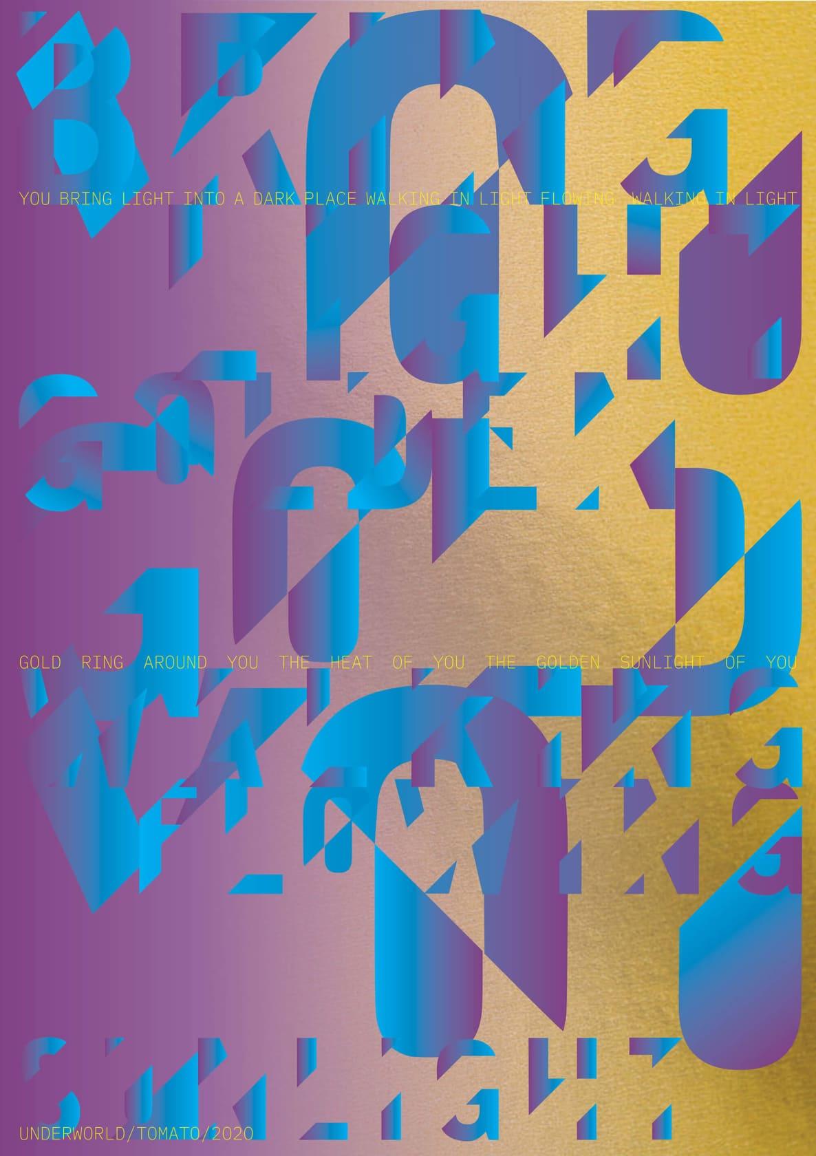 SIMON TAYLOR & UNDERWORLD You Bring Light In 4 colour screenprint onto Fenner Bright Gold