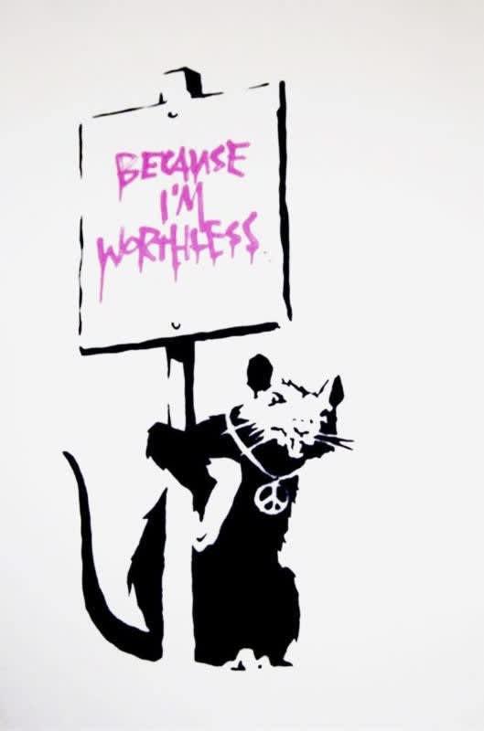 Banksy, Because I'm Worthless (Signed), 2004