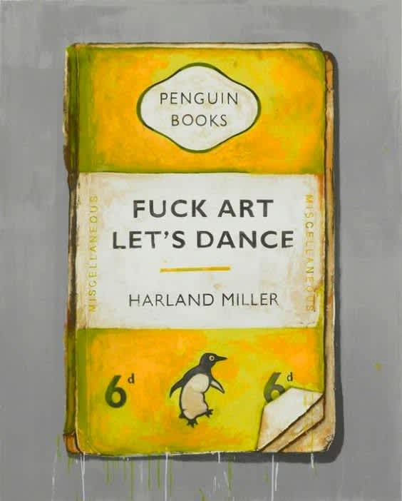Harland Miller Fuck Art Let's Dance Unique Hand Finished Screenprint