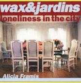 Wax & Jardins