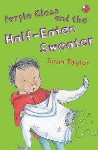Purple Class and the Half Eaten Sweater