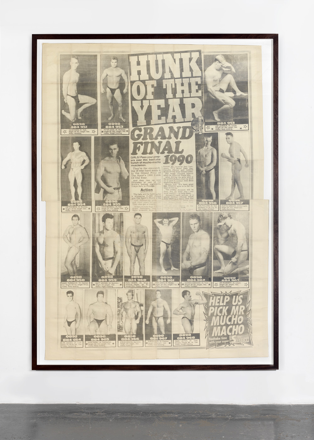 "<div class=""title""><em>Hunk of the Year</em>, 1990-1992</div><div class=""medium"">inkjet print on paper</div><div class=""dimensions"">327.5 x 241 x 9.2 cm<br />129 x 94 7/8 x 3 5/8 in.</div>"