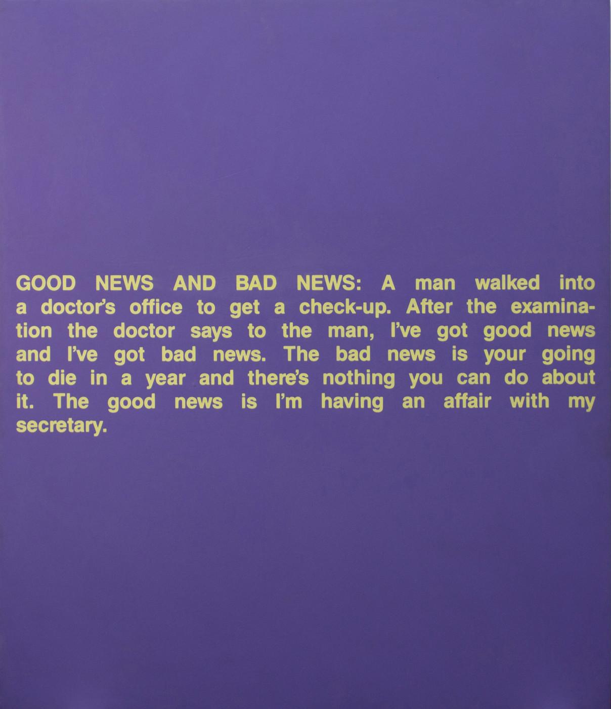 "<div class=""title""><em>Good News, Bad News</em>, 1988</div><div class=""medium"">acrylic and silkscreen on canvas</div><div class=""dimensions"">142.24 x 121.92 cm<br />56 x 48 in.</div>"