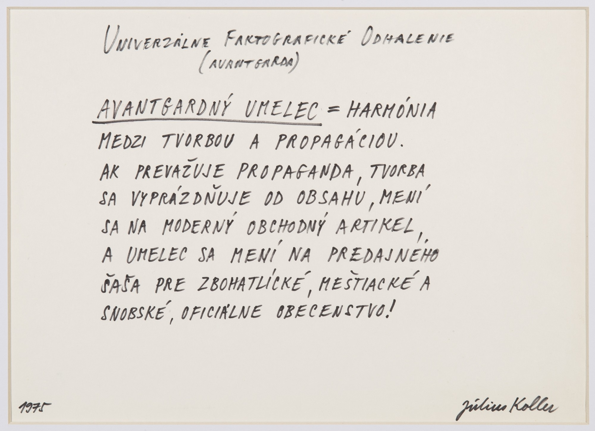 "<span class=""link fancybox-details-link""><a href=""/artists/155-julius-koller/works/10133/"">View Detail Page</a></span><div class=""artist""><span class=""artist""><strong>JULIUS KOLLER</strong></span></div><div class=""title""><em>Untitled (Avantgarde)</em>, 1975</div><div class=""signed_and_dated"">Signed lower right, dated lower left</div><div class=""medium"">Pen on paper</div><div class=""dimensions"">24 x 33 cm<br /> 9 ½ x 13 in</div>"