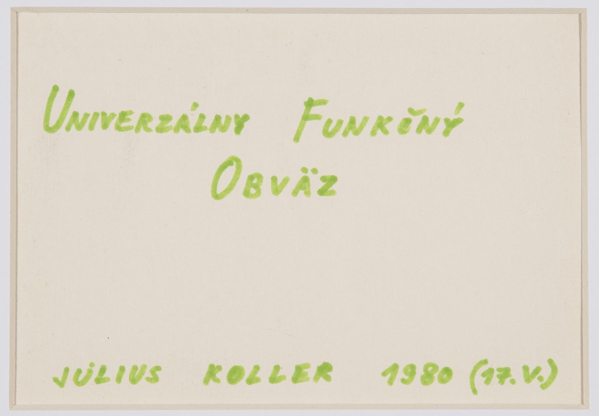 "<span class=""link fancybox-details-link""><a href=""/artists/155-julius-koller/works/10138/"">View Detail Page</a></span><div class=""artist""><span class=""artist""><strong>JULIUS KOLLER</strong></span></div><div class=""title""><em>Untitled (Univerzalny)</em>, 1980</div><div class=""medium"">Pen on paper</div><div class=""dimensions"">11 x 15.7 cm<br /> 4 3/8 x 6 1/8 in</div>"