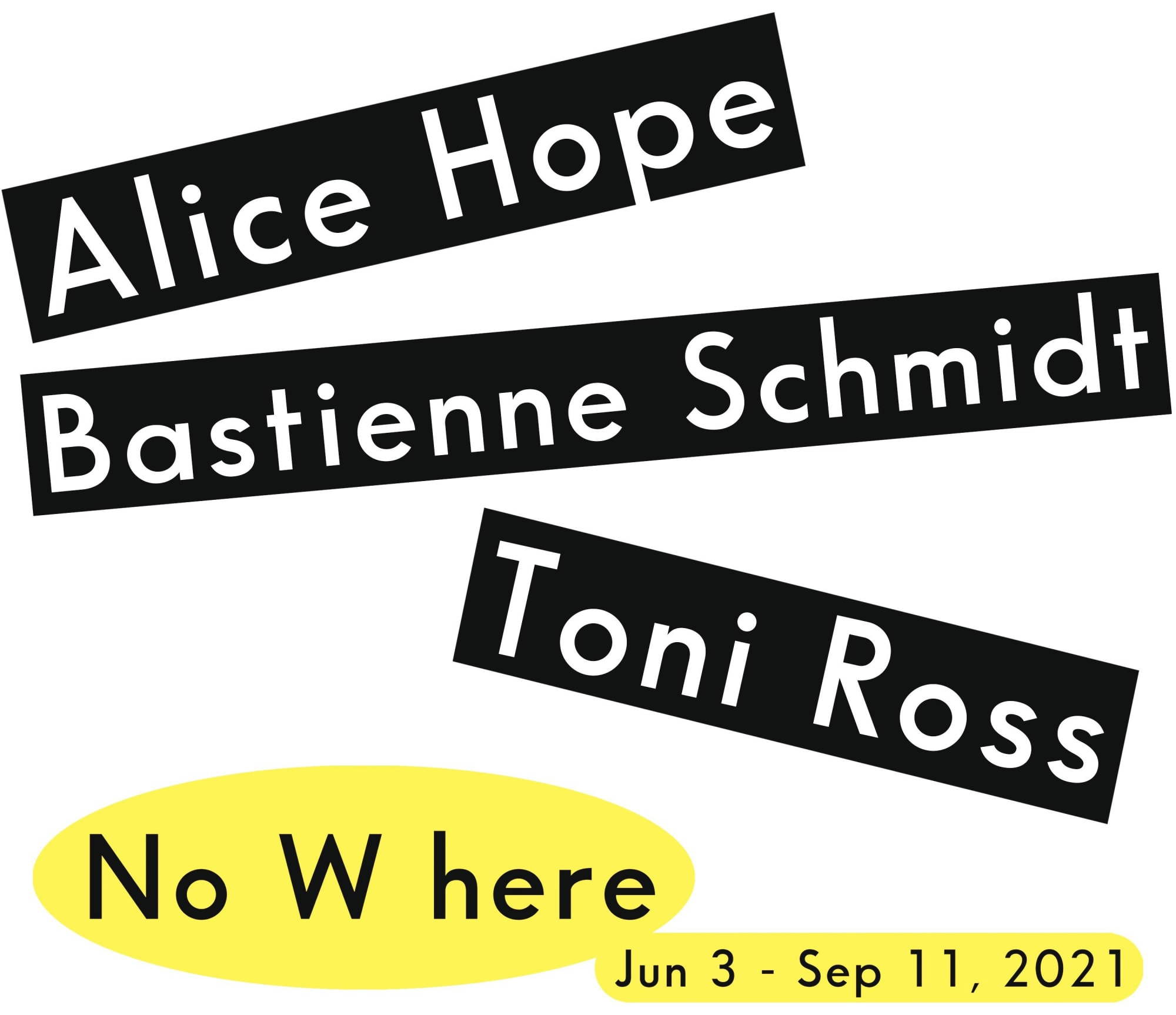 No W here: Alice Hope, Bastienne Schmidt, Toni Ross