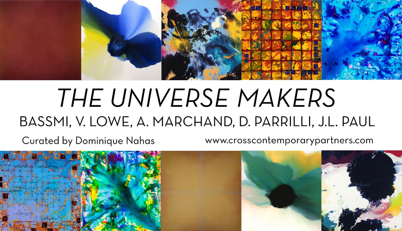 The Universe Makers: Bassmi Ibrahim, Dellamarie Parrilli, Victoria Lowe, John Lyon Paul, and Anne Marchand