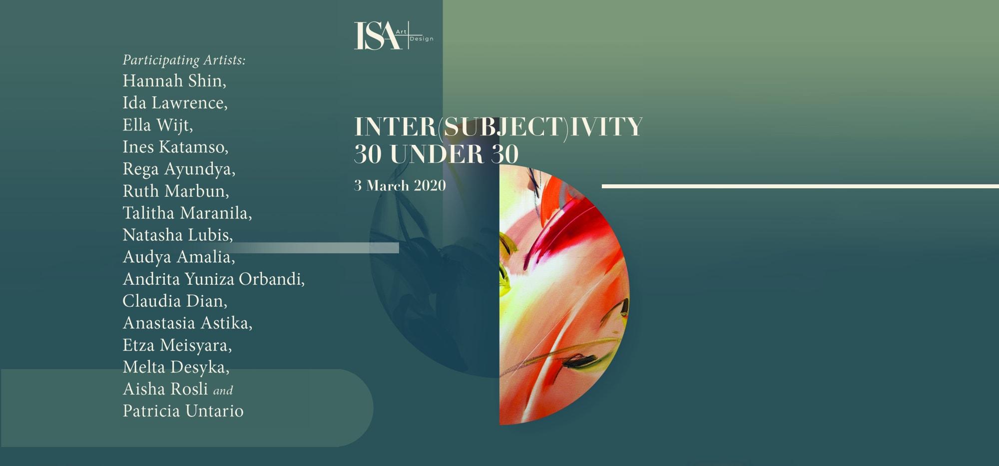30 Under 30 : Inter( Subjecti)vity