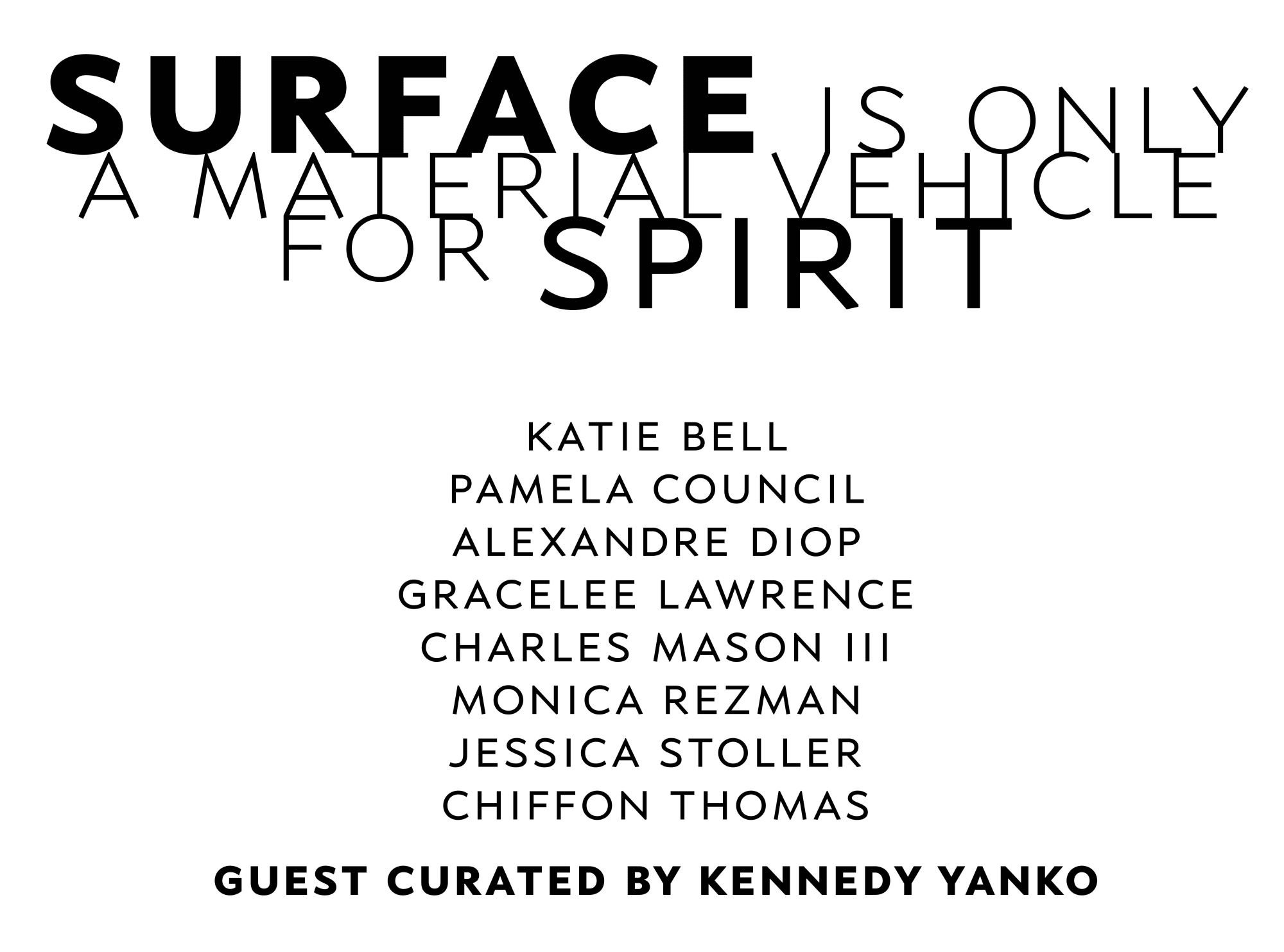 Surface is Only a Material Vehicle for Spirit