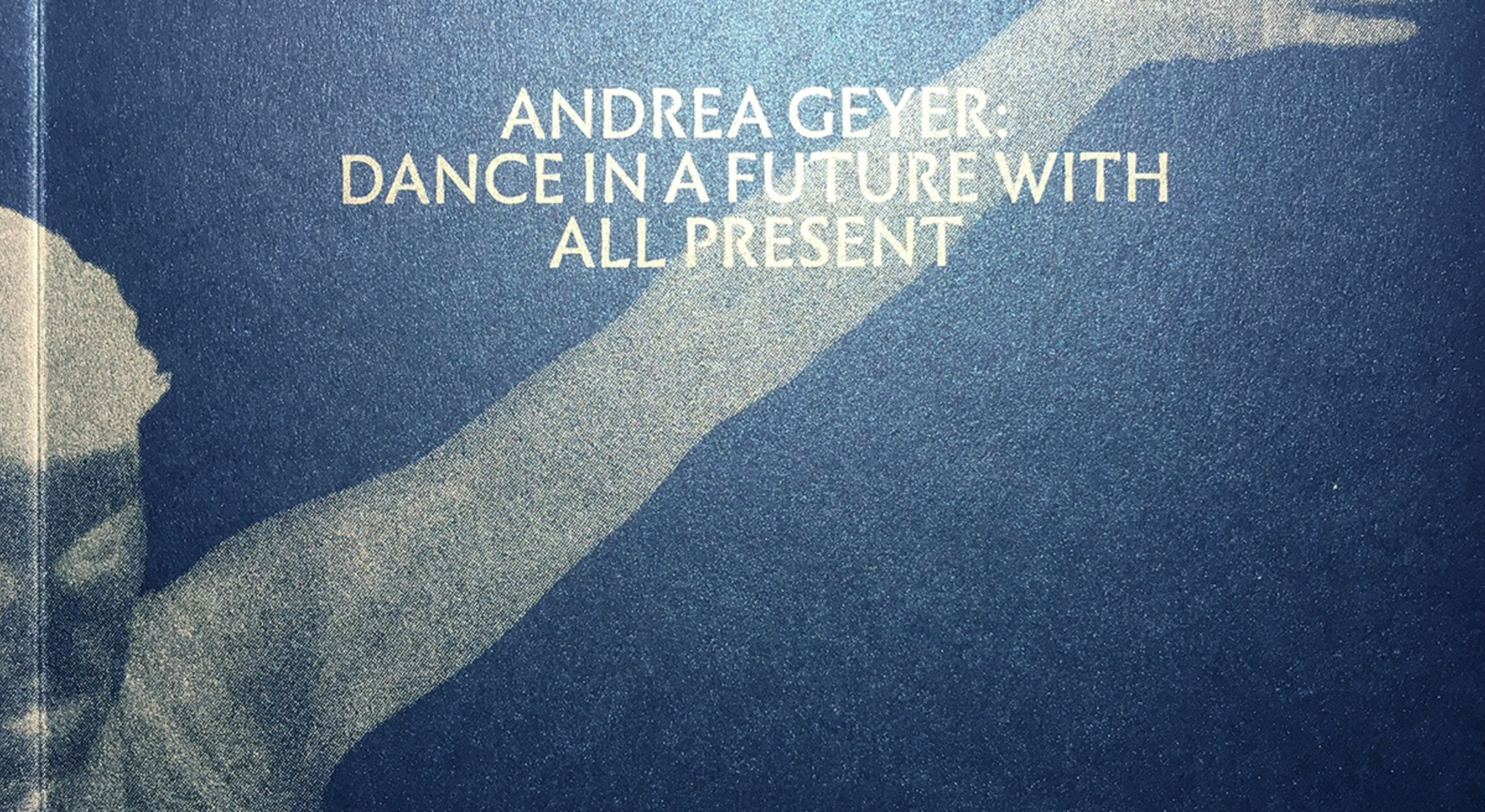 Andrea Geyer, Dance in a Future with All Present
