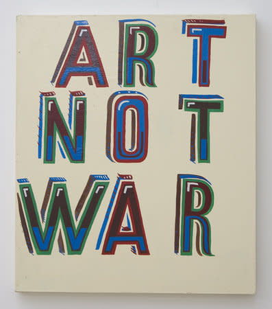BOB AND ROBERTA SMITH, Art Not War, 2006, Signwriters' paint on board, 65 x 56 cm, 25.61 x 22.06 in