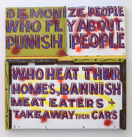 BOB AND ROBERTA SMITH, Demonize people who fly about, 2010, Signwriters paint on board, 91 x 90 cm, 35.85 x 35.46 in