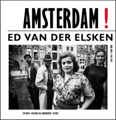 Ed van der Elsken: Amsterdam! (English version)