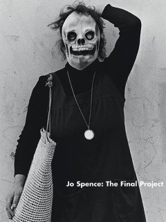 Jo Spence: The Final Project