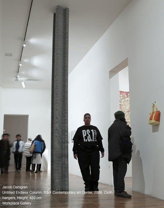 <span class=&#34;link fancybox-details-link&#34;><a href=&#34;/artists/44-jacob-dahlgren/works/6914/&#34;>View Detail Page</a></span><div class=&#34;artist&#34;><strong>Jacob Dahlgren</strong></div> <div class=&#34;title&#34;><em>Untitled endless column</em>, 2006</div> <div class=&#34;medium&#34;>Installation View: P.S.1 Contemporary art Center 2006 <br />Clothes hangers</div> <div class=&#34;dimensions&#34;>height 420 cm cm<br />height 165 3/8 in</div><div class=&#34;copyright_line&#34;>Copyright The Artist</div>