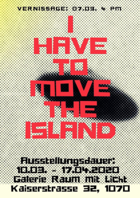 ernst koslitsch flyer and invitation to his exhibition with ufo and we have to move the island, constructign mythology