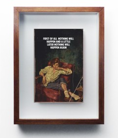 The Connor Brothers, irst Of All Nothing Will Happen And A Little Later Nothing Will Happen Again, 2015