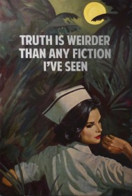 The Connor Brothers, Truth is Weirder Than Any Fiction I've Ever Seen, Hunter S. Thompson, 2015