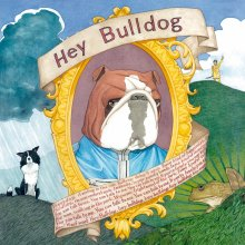 Hey Bulldog - Steve Cannon