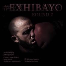 #Exhibayo Round 2